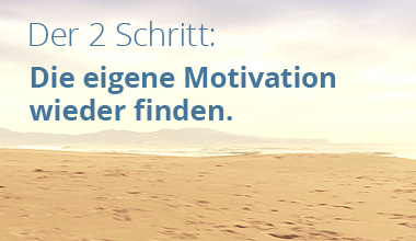 Der Workshop für Motivation